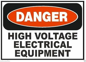 Danger High Voltage Equipment Osha Safety Sign Decal