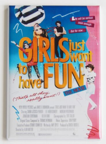 Girls Just Want to Have Fun FRIDGE MAGNET movie poster