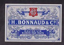 Ancienne étiquette Alcool France  BN19246 Eau de vie Bonnaud