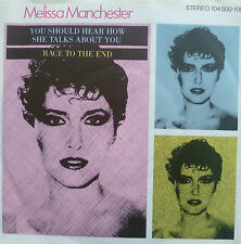"""7"""" 1982 MINT-! MELISSA MANCHESTER : You Should Hear How She Talks About You"""