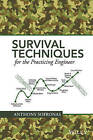 Survival Techniques for the Practicing Engineer by Anthony Sofronas (Hardback, 2016)
