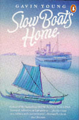 """AS NEW"" Young, Gavin, Slow Boats Home Book"