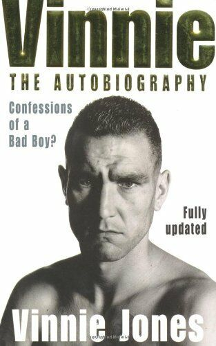 Vinnie: The Autobiography: Confessions of a Bad Boy?,Vinnie Jones