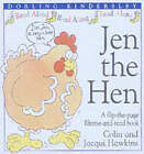 Jen the Hen by Colin Hawkins, Jacqui Hawkins (Hardback, 2001)