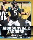 Jacksonville Jaguars by Tom Glave (Hardback, 2015)