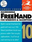Visual QuickStart Guides: Macromedia FreeHand 10 for Windows and Macintosh by Sandee Cohen (2001, Paperback)