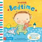 Small Talk: Bedtime: A First Book About Language for Babies by Nicola Lathey, Tracey Blake (Board book, 2016)