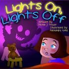 Lights On, Lights Off by Nicole J Foster (Paperback / softback, 2013)