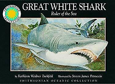 Great White Shark : Ruler of the Sea by Zoehfeld, Kathleen Weidner