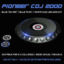 PIONEER CDJ 2000 NEXUS / 2 / BLUE ON AIR / PLAY & WHITE CUE LED MOD KIT (2 CDJS)
