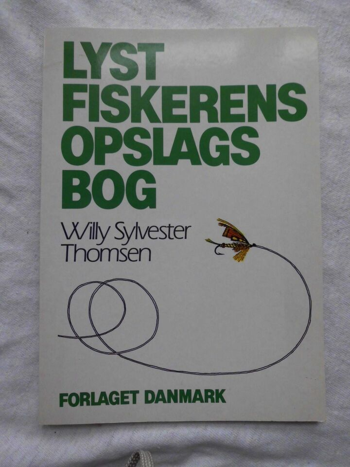 LYSTFISKERENS OPSLAGSBOG, WILLY SYLVESTER THOMSEN,