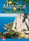 Mallorca Wandern und Genießen von Rolf Goetz (2014, Kunststoffeinband)