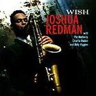 Wish by Joshua Redman (CD, Sep-1993, Warner Bros.)
