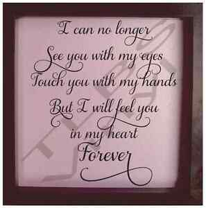 i can no longer see you memorial loss sympathy vinyl decal quote