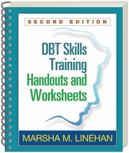 DBT Training Handouts and Worksheets by Marsha M. Linehan (2014 ...