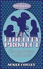The Fidelity Project by Susan Conley (Paperback, 2009)