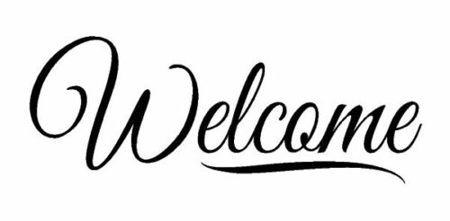 Welcome Sign Vinyl Decal Wall Art Door Graphic SELECT ANY COLOR DIY