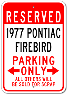 1977 77 PONTIAC FIREBIRD Parking Sign