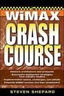 WiMAX Crash Course by Steven Shepard (Paperback, 2006)