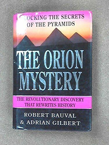 Orion Mystery: Unlocking the Secrets of th... by Gilbert, Adrian Geof 0434000744