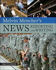 Melvin Mencher's News Reporting and Writing by Melvin Mencher (Paperback, 2010)