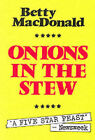 Onions in the Stew by Betty MacDonald (Paperback, 1993)