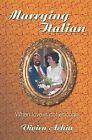 Marrying Italian by Vivien Achia (Paperback, 2013)