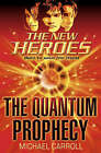 The Quantum Prophecy by Michael Carroll (Paperback, 2006)