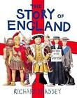 The Story of England by Richard Brassey (Paperback, 2016)