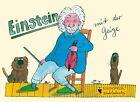 Einstein mit der Geige von Peter Tille (2013, Gebundene Ausgabe)