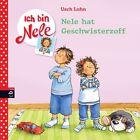 Nele hat Geschwisterzoff / Ich bin Nele Bd. 4 von Usch Luhn (2013, Gebundene Ausgabe)