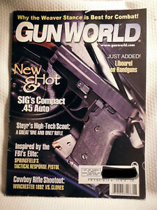 GUN WORLD MAGAZINE ~ JUNE 1999 ~ NEW & HOT SIG'S COMPACT .45 ACP
