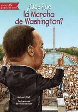 QUT FUE LA MARCHA DE WASHINGTON?/ WHAT WAS THE MARCH ON WASHINGTON?