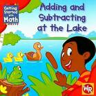 Adding and Subtracting at the Lake by Amy Rauen (Paperback / softback, 2008)