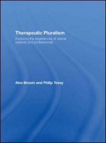 Therapeutic Pluralism by Alex Broom, Philip Tovey