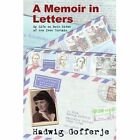 a Memoir in Letters My Life on Both Sides of The Iron Curtain 9780595342716