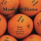 EP 2003: Music for the Epicurean Harkener [EP] by Mason Williams (CD, 2003, Shookum)