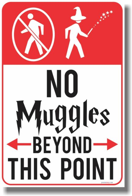 No Muggles Beyond This Point - NEW Humor Poster