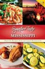 Signature Tastes of Mississippi: Favorite Recipes of Our Local Restaurants by Steven W Siler (Paperback / softback, 2014)