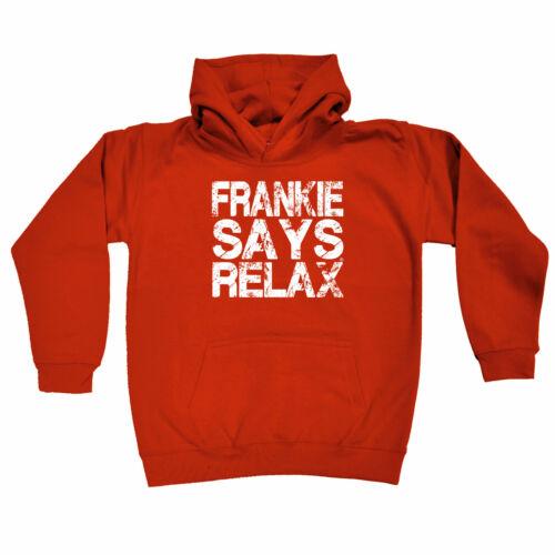 Funny Kids Childrens Hoodie Hoody Frankie Says Relax Distress
