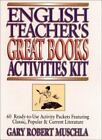 J-B Ed Activities: English Teacher's Great Books Activities Kit : 60 Ready-to-Use Activity Packets Featuring Classic, Popular and Current Literature 2 by Gary Robert Muschla (1994, Paperback)
