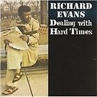 Richard Evans - Dealing with Hard Times (2008)