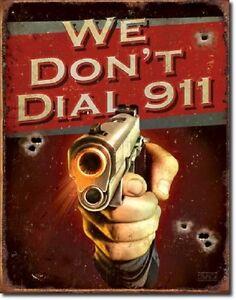 We-Don-039-t-Call-911-Hand-Gun-Revolver-Warning-Bear-Arms-Wall-Decor-Metal-Sign