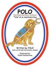 Polo the Golden Retriever/Achiever by Polo Paperback Book (English) (Lot of 8ea)