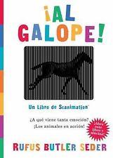 ¡Al Galope! : Un Libro de Scanimation by Rufus Butler Seder (2009, Hardcover)