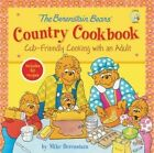 The Berenstain Bears' Country Cookbook: Cub-Friendly Cooking with an Adult by Mike Berenstain (Hardback, 2015)