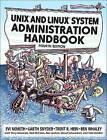 Unix and Linux System Administration Handbook by Evi Nemeth, Trent R. Hein, Ben Whaley, Garth Snyder (Paperback, 2005)