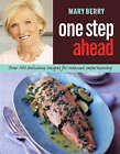 One Step Ahead by Mary Berry (Paperback, 2008)