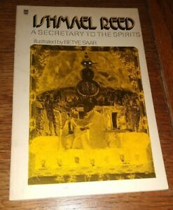 """Ishmael Reed """"A SECRETARY TO THE SPIRITS"""" Signed & Inscribed 1st Edition 1978"""