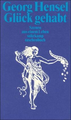 Glück gehabt von Georg Hensel, UNGELESEN